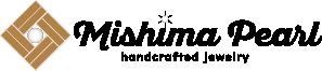 美志摩パール/handcrafted jewelry Mishima pearl